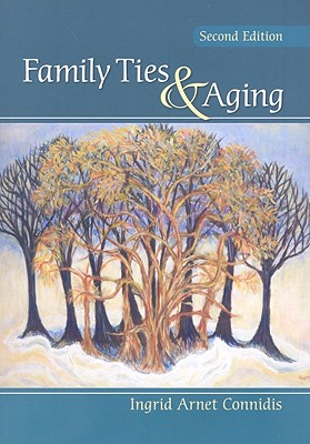 Family Ties & Aging By Connidis, Ingrid Arnet